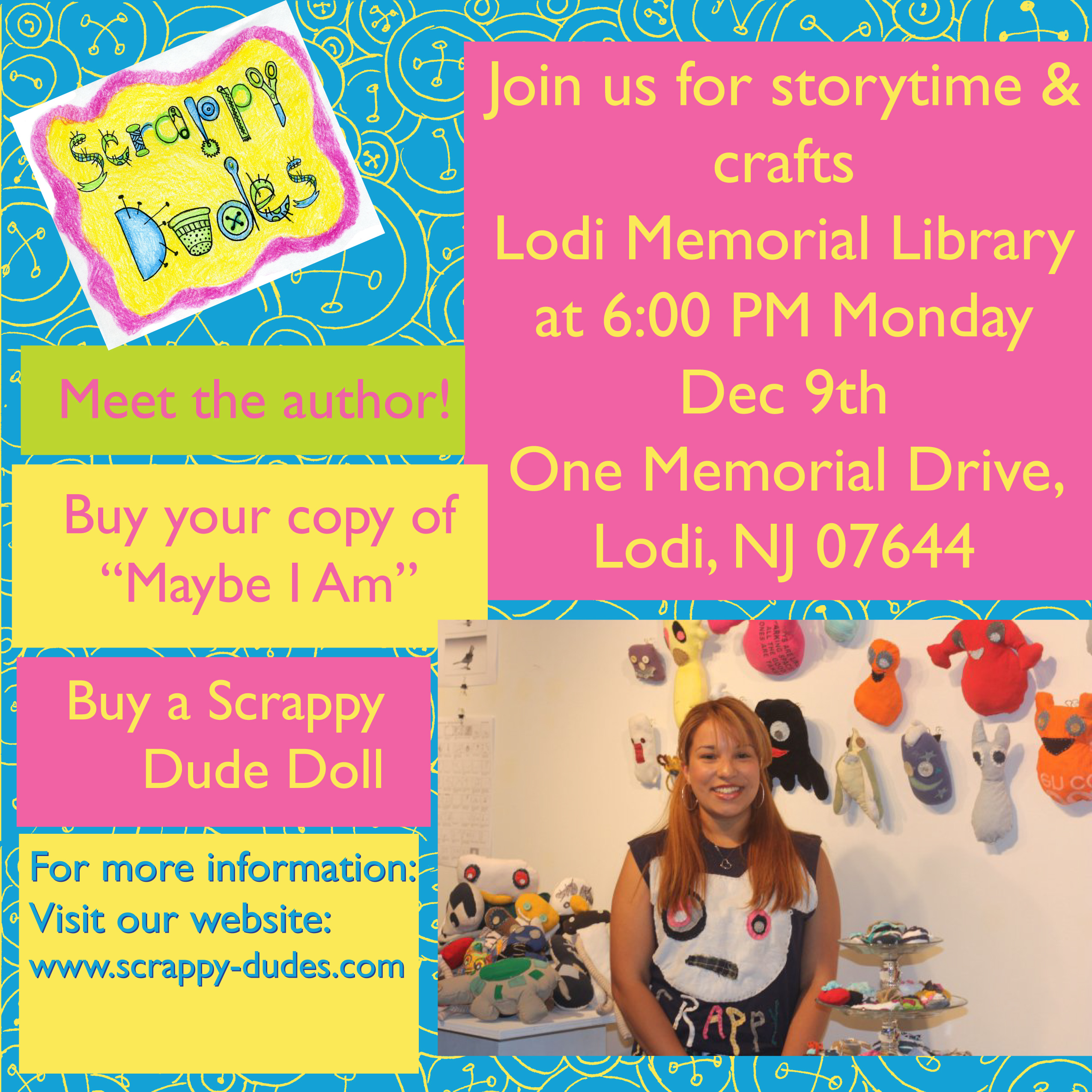 Scrappy Dudes will be at the Lodi Memorial Library – Dec 9th, 2013